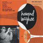 HOWARD MCGHEE Vol. 1 & Introducing the Kenny Drew Trio album cover