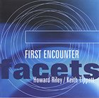 HOWARD RILEY First Encounter (with Keith Tippett) album cover