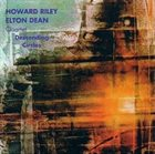 HOWARD RILEY Howard Riley/Elton Dean Quartet : Descending Circles album cover