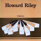 HOWARD RILEY Singleness album cover