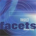 HOWARD RILEY Trisect album cover