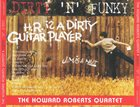 HOWARD ROBERTS The Howard Roberts Quartet ‎: Dirty 'N' Funky album cover