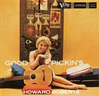 HOWARD ROBERTS Good Pickin's album cover