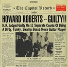 HOWARD ROBERTS Guilty!! album cover