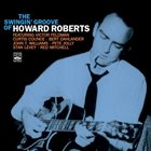 HOWARD ROBERTS Swingin' Groove Of Howard Roberts album cover