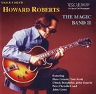 HOWARD ROBERTS The Magic Band II album cover