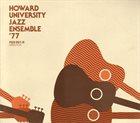 HOWARD UNIVERSITY JAZZ ENSEMBLE '77 album cover