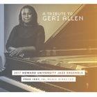 HOWARD UNIVERSITY JAZZ ENSEMBLE A Tribute To Geri Allen album cover
