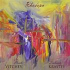 HRISTO VITCHEV Hristo Vitchev and Liubomir Krastev: Rhodopa album cover