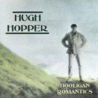 HUGH HOPPER Hooligan Romantics album cover