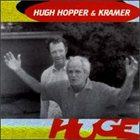 HUGH HOPPER Huge album cover