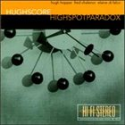 HUGH HOPPER Hughscore:Highspot Paradox album cover