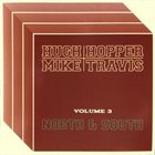 HUGH HOPPER North & South (Volume 3) album cover