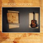 HUGH HOPPER Parabolic Versions album cover