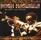 HUGH MASEKELA BBC Radio - Live in concert album cover