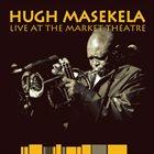 HUGH MASEKELA Live at the Market Theatre album cover