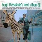 HUGH MASEKELA Next Album album cover
