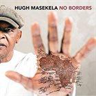 HUGH MASEKELA No Borders album cover
