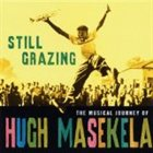 HUGH MASEKELA Still Grazing album cover