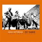 HUGO FATTORUSO Hugo Fattoruso & Rey Tambor : Puro Sentimiento album cover