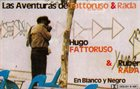 HUGO FATTORUSO Hugo Fattoruso, Ruben Rada : Las Aventuras De Fattoruso & Rada album cover