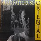HUGO FATTORUSO Oriental album cover