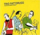 HUGO FATTORUSO Trio Fattoruso : En Vivo En Medio Y Medio album cover