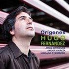 HUGO FERNANDEZ Origenes album cover
