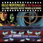 HUGO MONTENEGRO All-Time Greatest Movie Themes & Schemes album cover