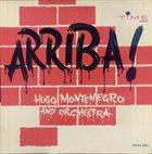 HUGO MONTENEGRO Arriba! album cover