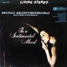 HUGO MONTENEGRO In A Sentimental Mood album cover