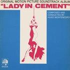 HUGO MONTENEGRO Lady In Cement (Original Motion Picture Soundtrack Album) album cover