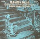HUGO MONTENEGRO Mammy Blue album cover