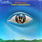 HUGO MONTENEGRO Rocket Man (A Tribute To Elton John) album cover
