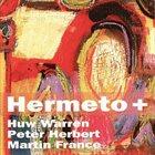 HUW WARREN Huw Warren, Peter Herbert, Martin France : Hermeto + album cover