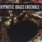 HYPNOTIC BRASS ENSEMBLE Hypnotic Brass Ensemble album cover