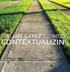 IAN CAREY Contextualizin' album cover