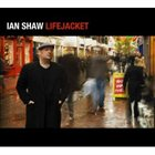 IAN SHAW Lifejacket album cover