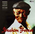 IBRAHIM FERRER Buena Vista Social Club Presents Ibrahim Ferrer album cover