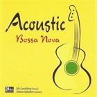 IDA LANDSBERG Ida Landsberg & Simone Salvatore : Acoustic Bossa Nova album cover