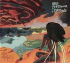 IDRIS ACKAMOOR Idris Ackamoor and the Pyramids : An Angel Fell album cover