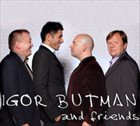 IGOR BUTMAN Igor Butman and Friends album cover