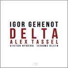 IGOR GEHENOT Delta album cover