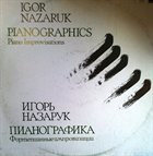 IGOR NAZARUK Pianographics album cover