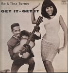 IKE AND TINA TURNER Get It - Get It album cover