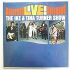 IKE AND TINA TURNER Live • The Ike & Tina Turner Show (aka On Stage) album cover