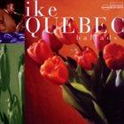 IKE QUEBEC Ballads album cover