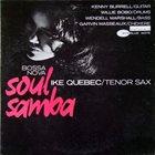 IKE QUEBEC Bossa Nova Soul Samba album cover