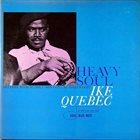 IKE QUEBEC Heavy Soul album cover