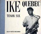 IKE QUEBEC Ike Quebec Tenor Sax album cover